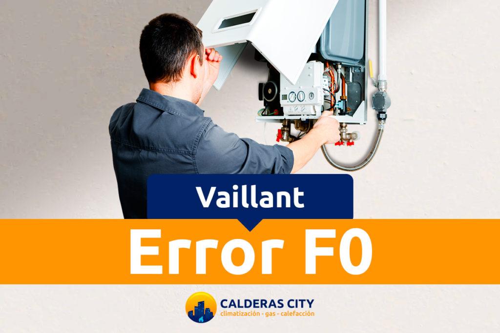 Error F0 caldera Vaillant Atmotec y Turbotec