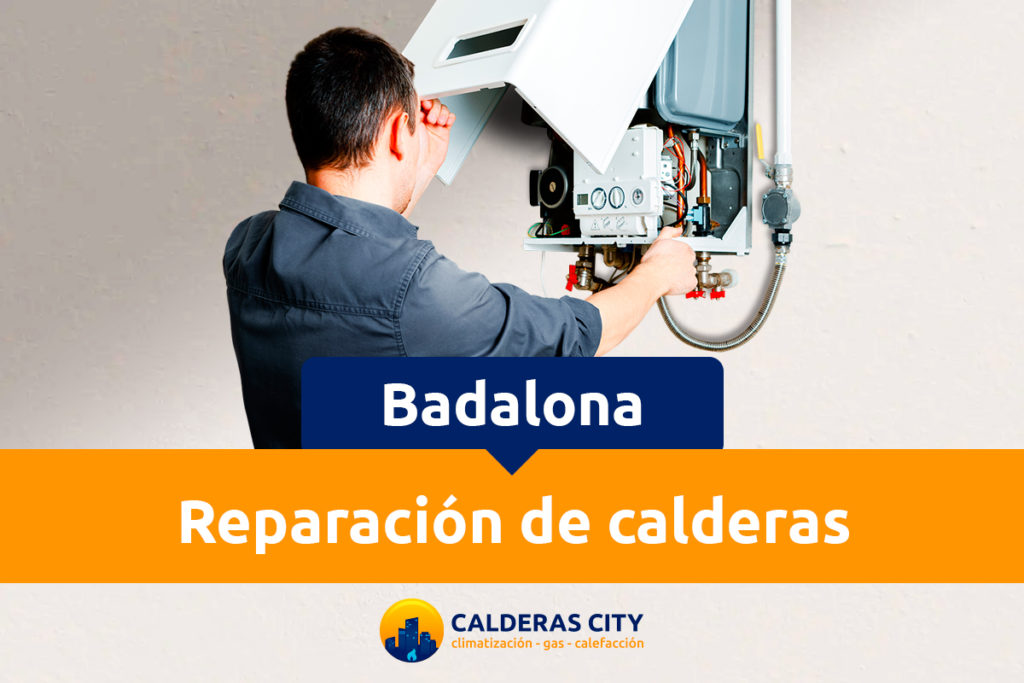 Reparación de calderas en Badalona