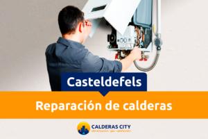 reparación de calderas Casteldefels