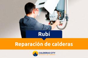 reparación de calderas en rubi